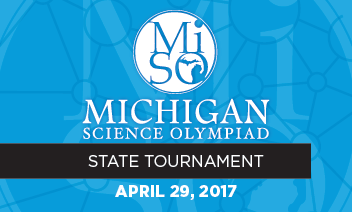 Michigan Science Olympiad State Tournament, April 27, 2013